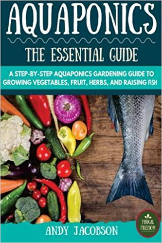 Aquaponics the essential guide by Andy Jacobson