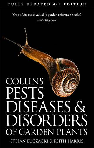 Collins pests, diseases and disorders of garden plants by Stefan Buczacki & Keith Harris