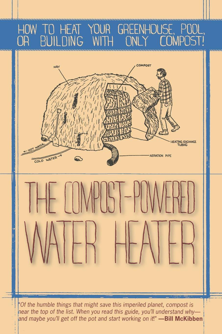 The compost powered water heater by Bill McKibben