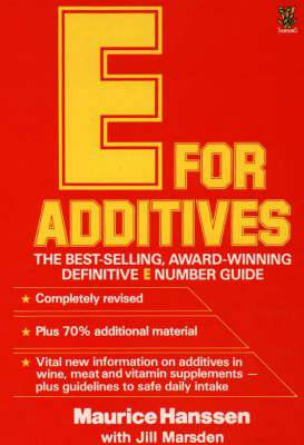 E for additives by Mauice Hanssen with Jill Marsden