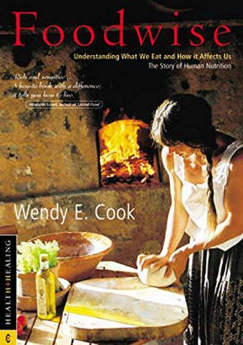 Foodwise by Wendy E. Cook