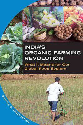 India's organic farming revolution by Sapna E. Thottathil
