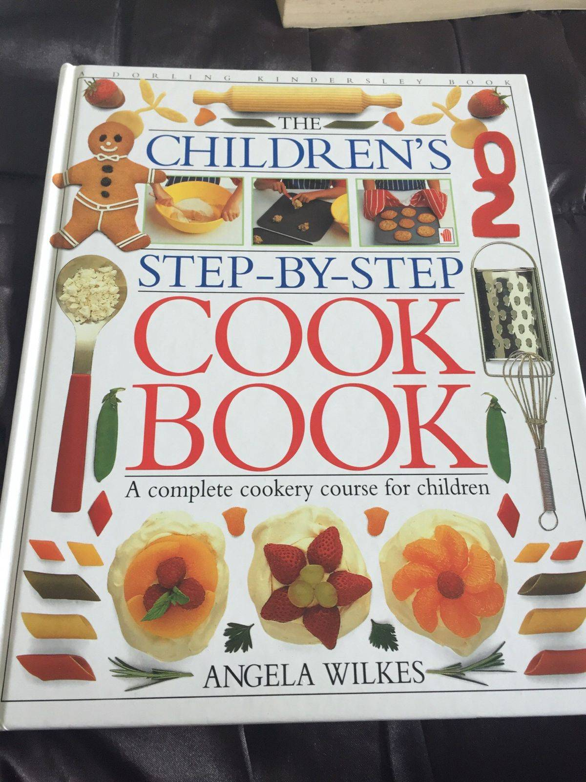 The children's step-by-step cook book by Angela Wilkes