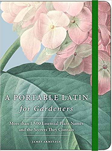 A portable latin for gardeners by James Armitage