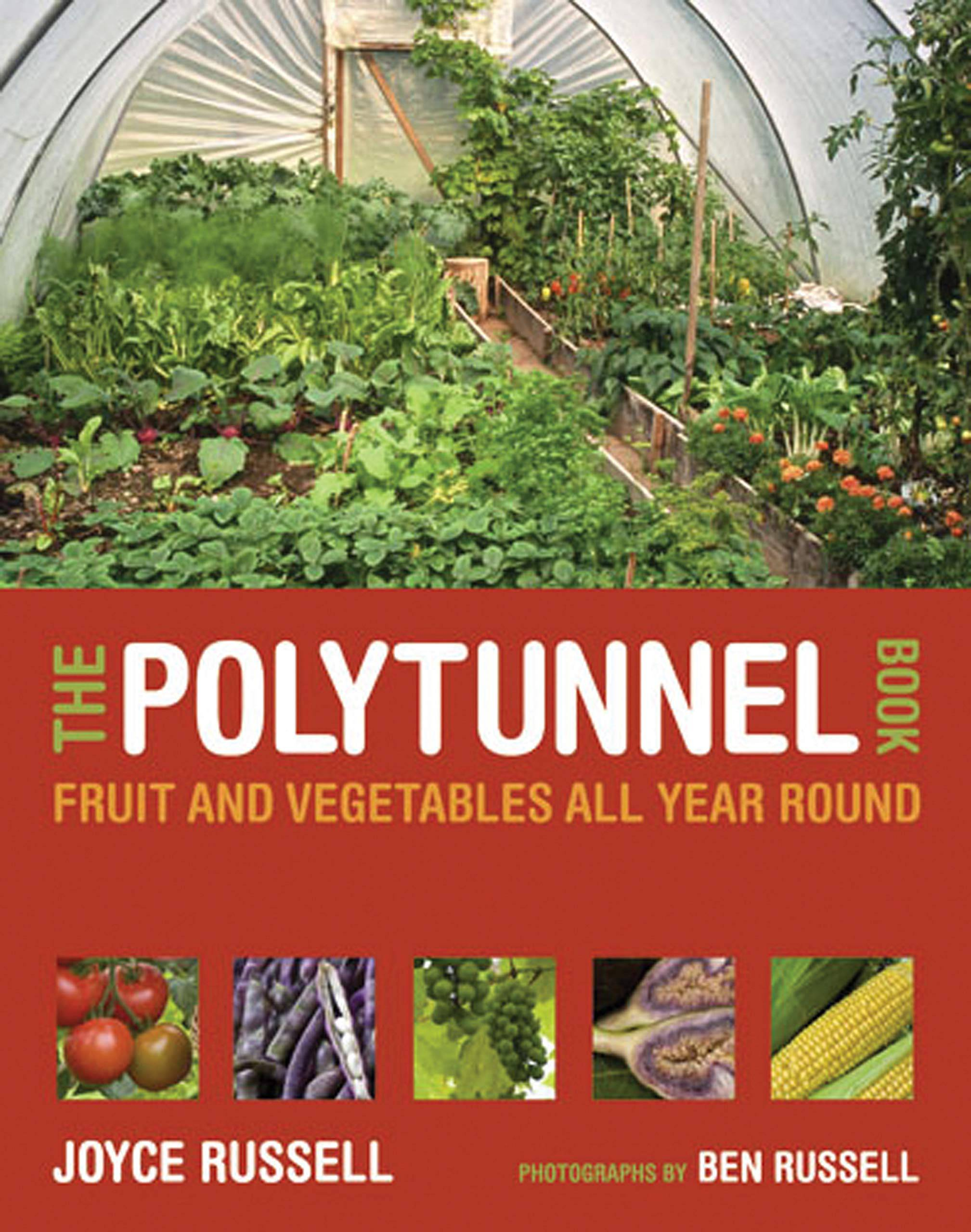 The polytunnel book by Joyce Russell & Ben Russell